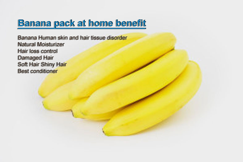 Home made Banana packs Benefits