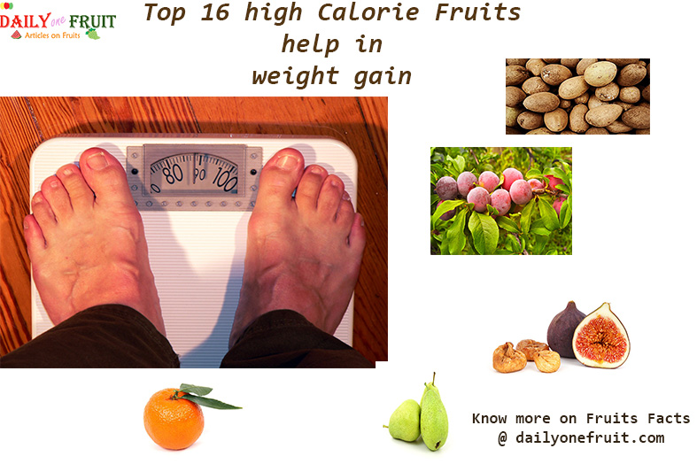 Calorie Fruits Help In Weight Gain